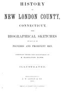 History of New London county, Connecticut, with biographical sketches of many of its pioneers and prominent men [Pdf/ePub] eBook