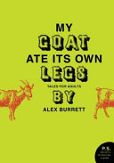 Selections from My Goat Ate Its Own Legs, Volume Five Pdf/ePub eBook
