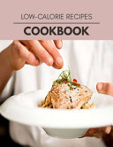 Low calorie Recipes Cookbook