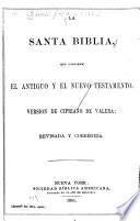 La Santa Biblia, que contiene el Antiguo y el Nuevo Teatamento