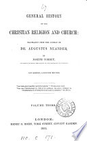 General history of the Christian religion and Church, tr. by J. Torrey. 9 vols. [in 10].
