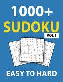 1000+ Sudoku Easy To Hard Vol 1