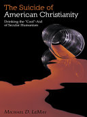 The Suicide of American Christianity ebook