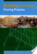 """Building a House: Framing Practices"" by Charles Simpson, Barry Hodgson"