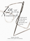 Zen And The Art Of Needlework