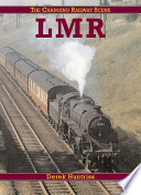 The Changing Railway Scene  : London Midland Region