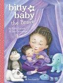 Pdf Bitty Baby the Brave