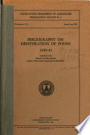 Bibliography On Dehydration Of Foods 1938 43 Compiled In The Division Of Bibliography Library United States Department Of Agriculture