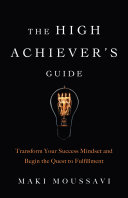 Pdf The High Achiever's Guide Telecharger
