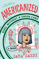 Americanized: Rebel Without a Green Card Book