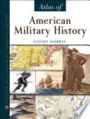 Atlas Of American Military History
