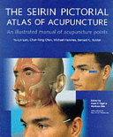 The Seirin Pictorial Atlas of Acupuncture
