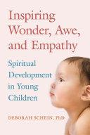 Inspiring Wonder Awe And Empathy