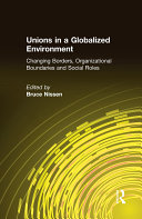 Unions in a Globalized Environment: Changing Borders, Organizational Boundaries and Social Roles Pdf/ePub eBook