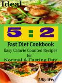 Ideal 5 2 Fast Diet Cookbook