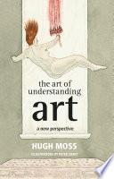 The Art of Understanding Art Book PDF
