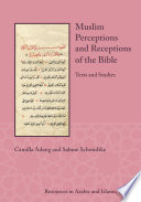 Muslim Perceptions And Receptions Of The Bible
