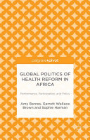 Pdf Global Politics of Health Reform in Africa