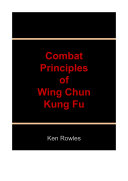 Combat Principles of Wing Chun Kung Fu