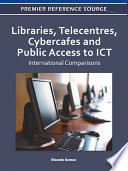 Libraries Telecentres Cybercafes And Public Access To Ict International Comparisons