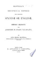 Mantilla s Reciprocal Method for Learning Spanish Or English