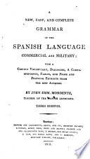 A New ... Grammar of the Spanish Language, etc