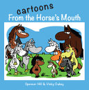 Cartoons from the Horse's Mouth