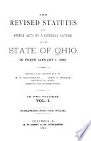 The Revised Statutes and Other Acts of a General Nature of the State of Ohio