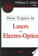 New Topics in Lasers and Electro optics
