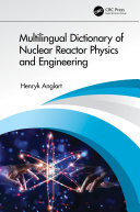 Pdf Multilingual Dictionary of Nuclear Reactor Physics and Engineering Telecharger
