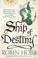 Pdf Ship of Destiny (The Liveship Traders, Book 3)