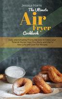 The Ultimate Air Fryer Cookbook Book