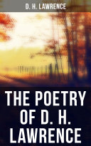 The Poetry of D. H. Lawrence