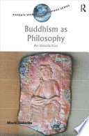 Buddhism as Philosophy  : An Introduction