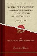Journal Of Proceedings Board Of Supervisors City And County Of San Francisco Vol 74