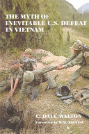 The Myth of Inevitable US Defeat in Vietnam - Seite 28