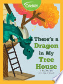 There s a Dragon in My Tree House