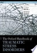 The Oxford Handbook of Traumatic Stress Disorders Book