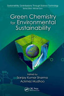 Green Chemistry for Environmental Sustainability Book