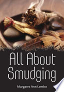 All About Smudging