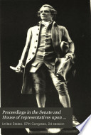 Proceedings in the Senate and House of Representatives Upon the Reception and Acceptance from the State of Maryland of the Statues of Charles Carroll of Carrollton and of John Hanson