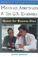Mexican Americans and the U.S. Economy