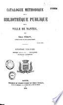 Catalogue méthodique de la bibliothèque publique de la ville de Nantes