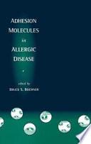 Adhesion Molecules in Allergic Disease
