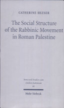 The Social Structure of the Rabbinic Movement in Roman Palestine