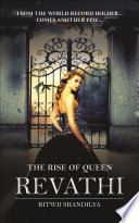 Read Online The Rise of Queen Revathi For Free