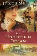 An Uncertain Dream (Postcards From Pullman Book #3) - Página 229