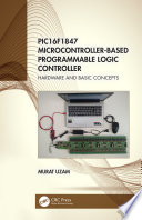 PIC16F1847 Microcontroller Based Programmable Logic Controller