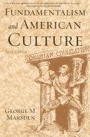 Fundamentalism and American Culture