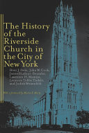 The History of the Riverside Church in the City of New York